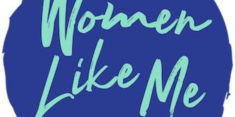 Women Like Me