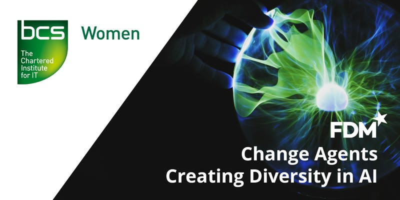 Diversity in AI - BCS Women FDM Group