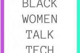 Black Women Talk Tech BWTT featured