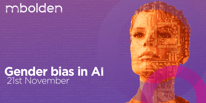 Gender bias in AI mBolden event in London