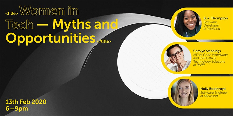 Women in Tech -Myths and Opportunities SheSays London