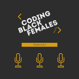 coding black females podcast