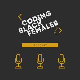 coding black females podcast
