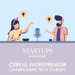 Startups Magazine The Cereal Entrepreneur