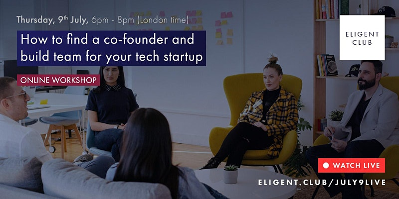 Eligient Club how to find a cofounder for tech startup event image