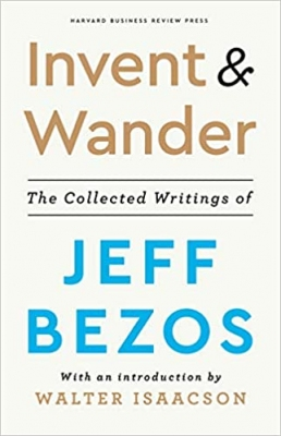 Invent & Wander by Jeff Bezos