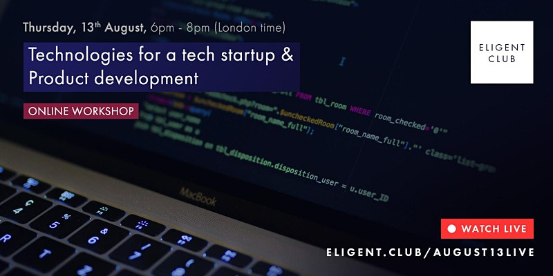 Technologies for a tech startup & Product development by Eligent Club event image