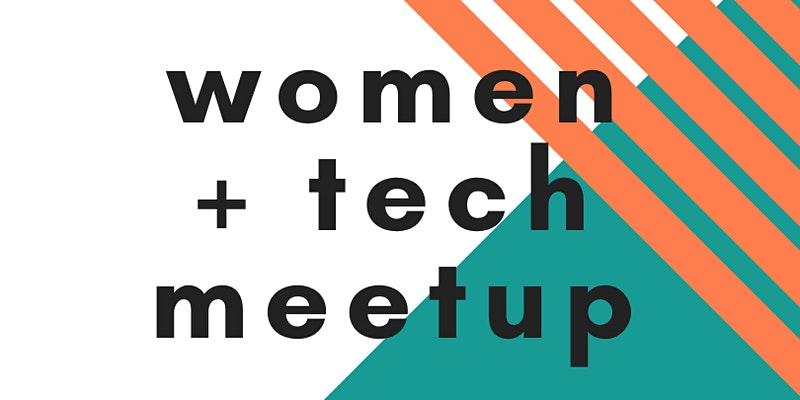 Women + Tech Meetup by Atlanta Tech Village event image