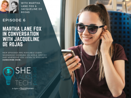 She Talks Tech Podcast - Martha Lane Fox in conversation with Jacqueline de Rojas