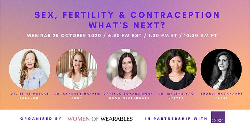 Women of Wearables webinar Sex, Fertility & Contraception- What's Next?