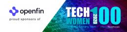 OpenFin proud sponsors of TechWomen100 Awards