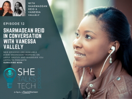 She Talks Tech Podcast - Sharmadean Reid in conversation with Vanessa Vallely OBE