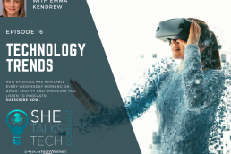 Technology Trends with Emma Kendrew | She Talks Tech podcast
