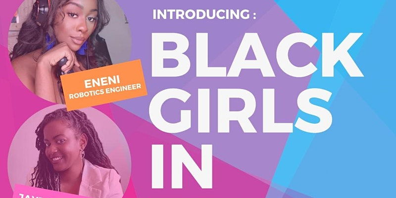 Black Girls in Tech event