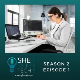 She Talks Tech podcast - Season 2, Episode 1, STTP, square (3)