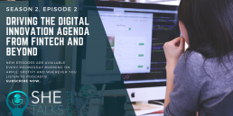 Driving the Digital Innovation Agenda from FinTech and Beyond' with Mariquit Corcoran, Barclays - She Talks Tech Podcast