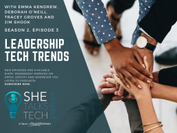 Leadership Tech Trends - She Talks Tech podcast