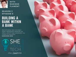 Building a Bank within a Bank with Marieke Flament, Mettle - She Talks Tech Podcast