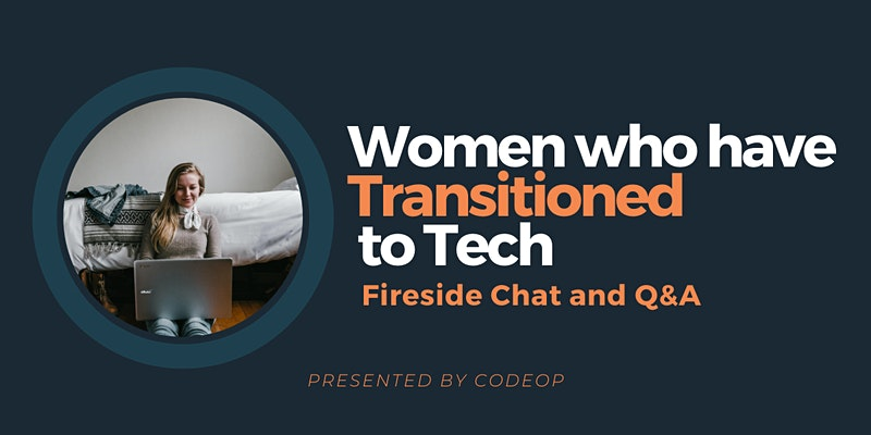 Women who have transitioned into tech, CodeOp event