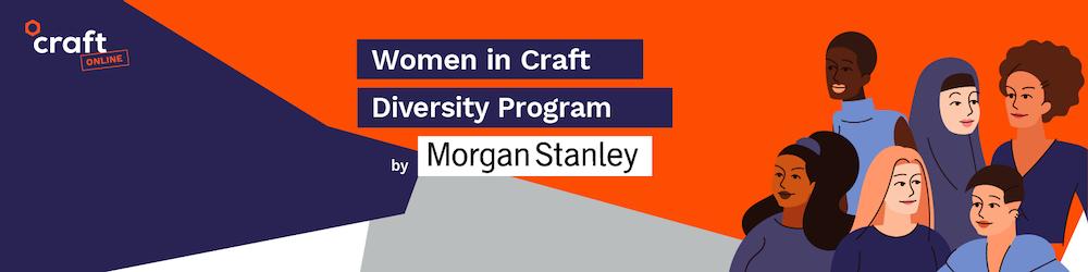 Women in Craft Diversity Program