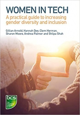 Women in Tech: A practical guide to increasing gender diversity and inclusion