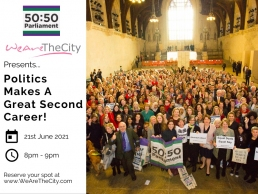WeAreTheCity and 5050 Parliament event, Politics Makes a Great Second Career featured