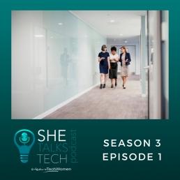 She Talks Tech podcast - Season 3, Episode 1