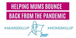 MumsSkillUp Campaign, SuperMums