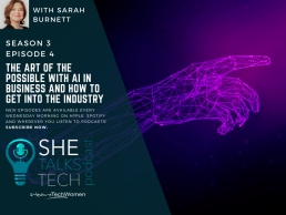 The Art of the Possible with AI in business and how to get into the industry' with Sarah Burnett, Emergence Partners - She Talks Tech podcast 1